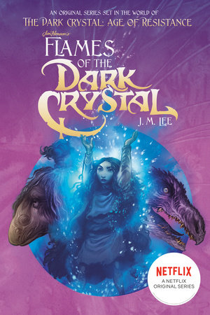 Flames of the Dark Crystal #4 by J. M. Lee
