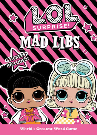 L.O.L. Surprise! Mad Libs by Kristin Conte