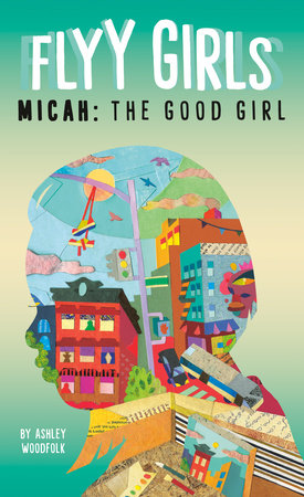 Micah: The Good Girl #2 by Ashley Woodfolk