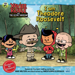 I Am Theodore Roosevelt
