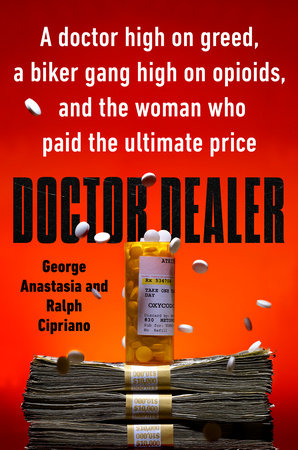 Doctor Dealer by George Anastasia and Ralph Cipriano