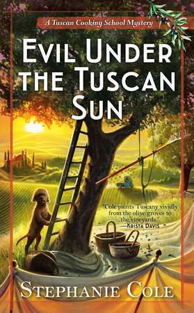Evil Under the Tuscan Sun by Stephanie Cole