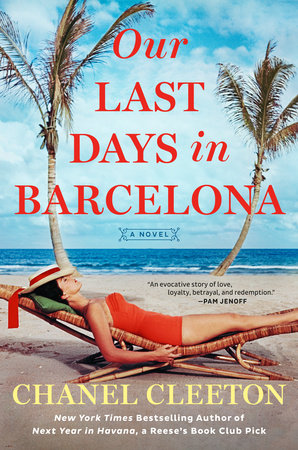 Our Last Days in Barcelona by Chanel Cleeton