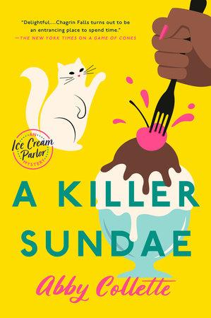A Killer Sundae by Abby Collette