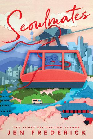 Seoulmates by Jen Frederick
