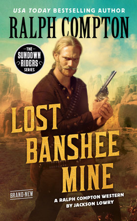 Ralph Compton Lost Banshee Mine by Jackson Lowry and Ralph Compton