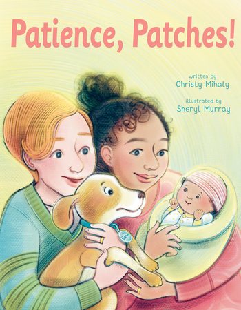 Patience, Patches! by Christy Mihaly