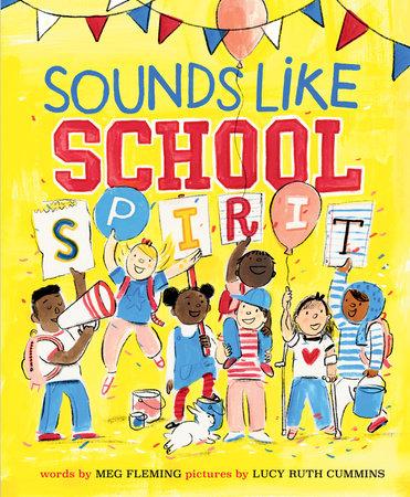 Sounds Like School Spirit by Meg Fleming