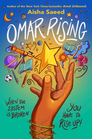 Omar Rising by Aisha Saeed