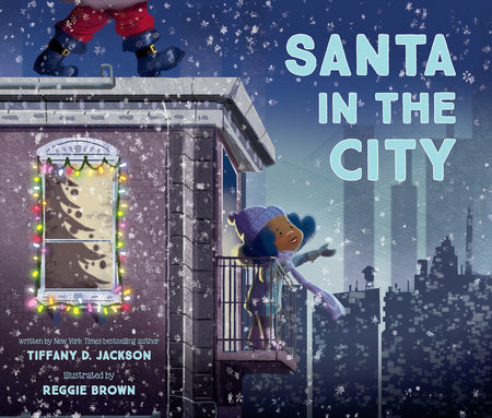 Santa in the City by Tiffany D. Jackson
