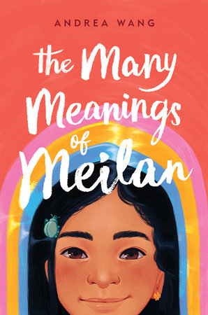 The Many Meanings of Meilan by Andrea Wang