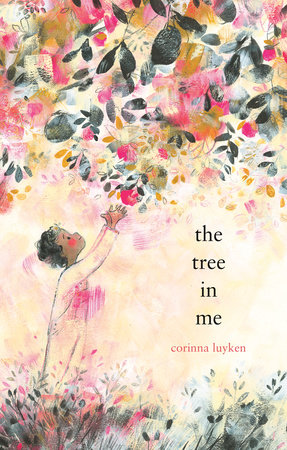 The Tree in Me by Corinna Luyken