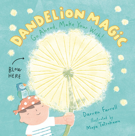 Dandelion Magic by Darren Farrell