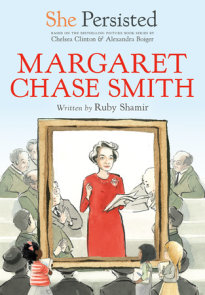 She Persisted: Margaret Chase Smith