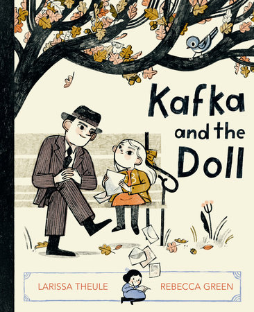 Kafka and the Doll by Larissa Theule