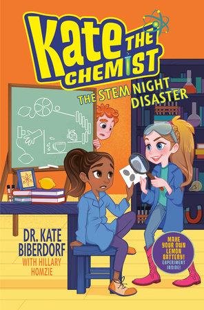The STEM Night Disaster by Kate Biberdorf