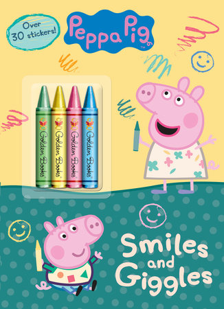 Smiles and Giggles (Peppa Pig) by Golden Books