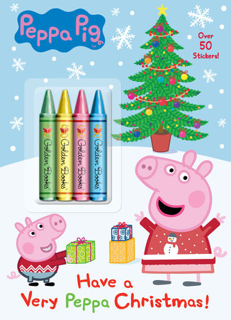 Have a Very Peppa Christmas! (Peppa Pig) by Golden Books
