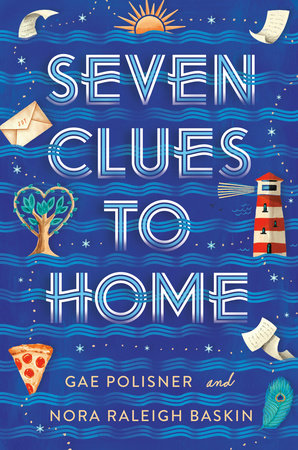 Seven Clues to Home by Gae Polisner and Nora Raleigh Baskin
