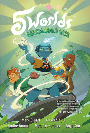 5 Worlds Book 5: The Emerald Gate by Alexis Siegel,Mark Siegel