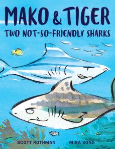 Mako and Tiger