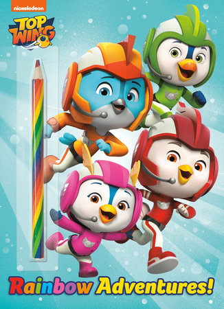 Rainbow Adventures! (Top Wing) by Golden Books