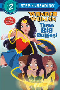 Three Big Bullies! (DC Super Heroes: Wonder Woman)