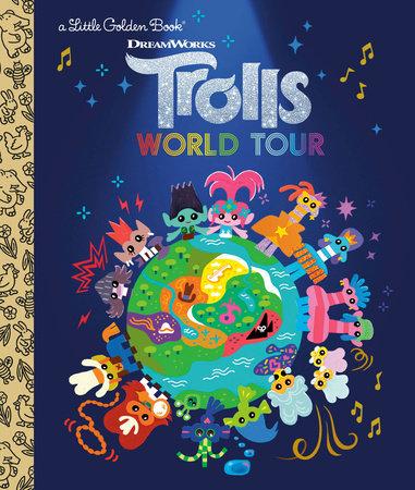 Trolls World Tour Little Golden Book (DreamWorks Trolls World Tour) by David Lewman