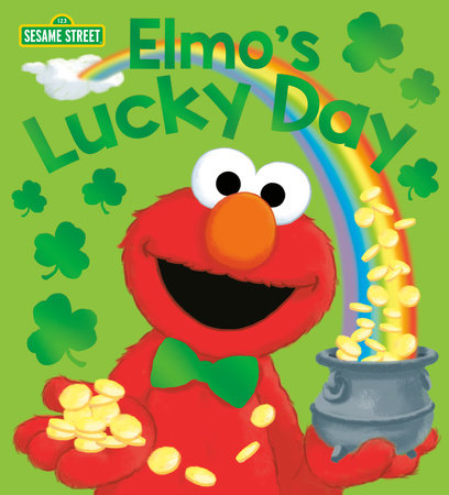 Elmo's Lucky Day (Sesame Street) by Andrea Posner-Sanchez