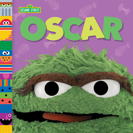 Oscar (Sesame Street Friends) by Andrea Posner-Sanchez