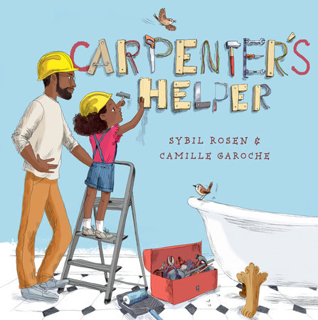 Carpenter's Helper by Sybil Rosen