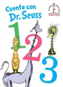 Cuenta con Dr. Seuss 1 2 3 (Dr. Seuss's 1 2 3 Spanish Edition)