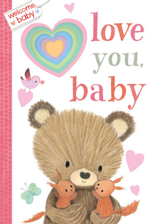 Welcome, Baby: Love You, Baby by