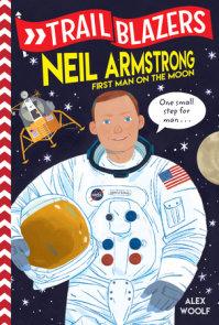 Trailblazers: Neil Armstrong