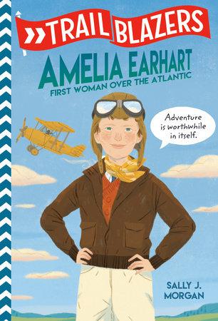 Trailblazers: Amelia Earhart