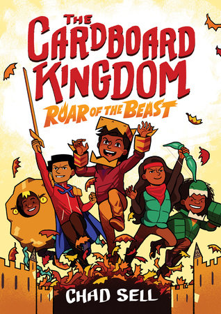 The Cardboard Kingdom #2: Roar of the Beast by Chad Sell