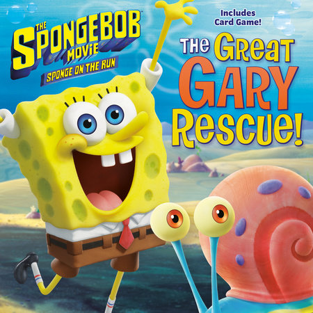 The SpongeBob Movie: Sponge on the Run: The Great Gary Rescue! (SpongeBob SquarePants) by David Lewman