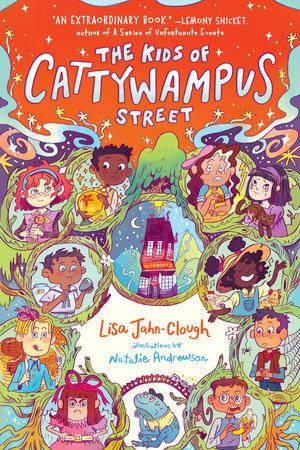 The Kids of Cattywampus Street by Lisa Jahn-Clough