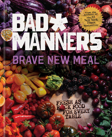Brave New Meal by Bad Manners, Michelle Davis and Matt Holloway