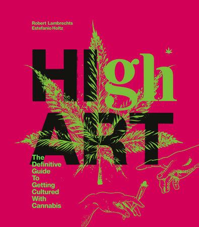 High Art by Robert Lambrechts and Estefanio Holtz