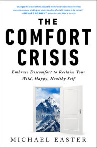 The Comfort Crisis