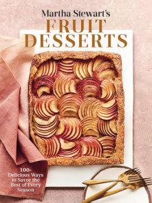 Martha Stewart's Fruit Desserts