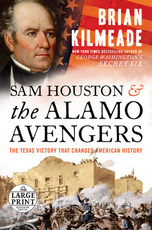 Sam Houston and the Alamo Avengers by Brian Kilmeade