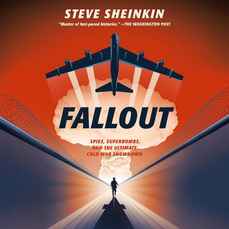 Fallout by Steve Sheinkin