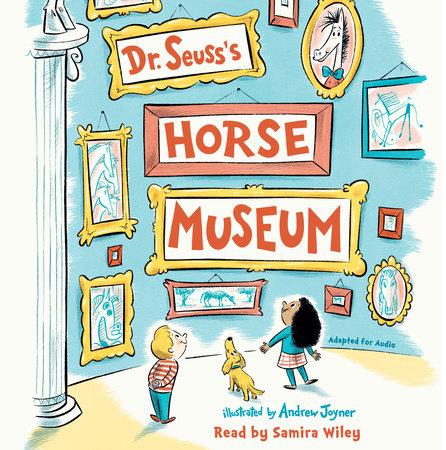 Dr. Seuss's Horse Museum by Dr. Seuss