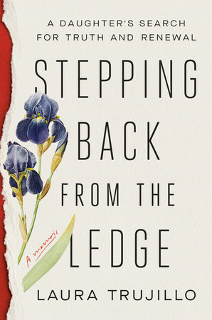 Stepping Back from the Ledge by Laura Trujillo