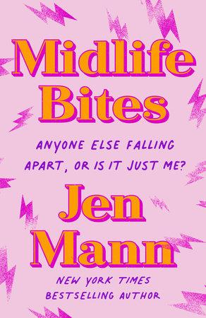 Midlife Bites by Jen Mann