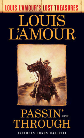 Passin' Through (Louis L'Amour's Lost Treasures) by Louis L'Amour