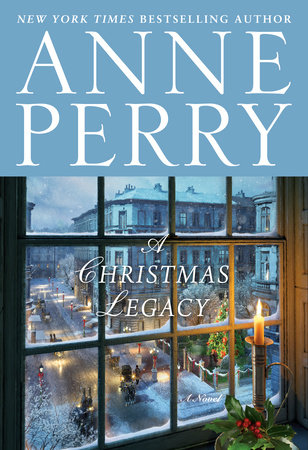 A Christmas Legacy by Anne Perry