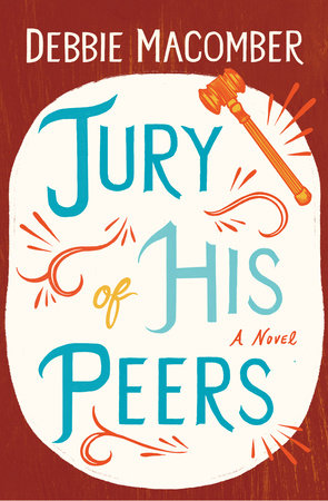 Jury of His Peers by Debbie Macomber